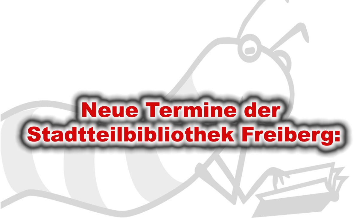Neue Termine in der Stadtteilbibliothek Freiberg